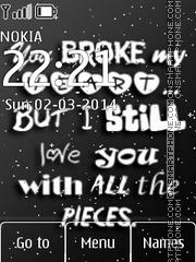 You Broke My Heart tema screenshot