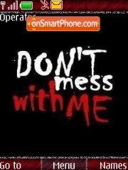 Don't Mess es el tema de pantalla