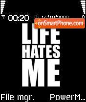 Life N Me es el tema de pantalla