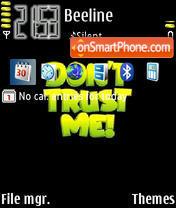 Capture d'écran Dont Trust Me thème