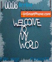 Welcome To My World theme screenshot