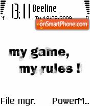 My Game My Rules es el tema de pantalla