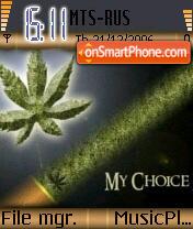 My Choice es el tema de pantalla