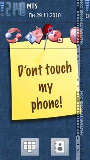 Dont Touch 14 es el tema de pantalla