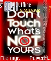 Dont Touch 19 es el tema de pantalla